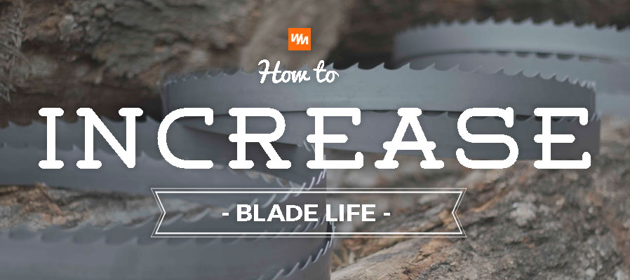 How to Increase Sawmill Blade Life
